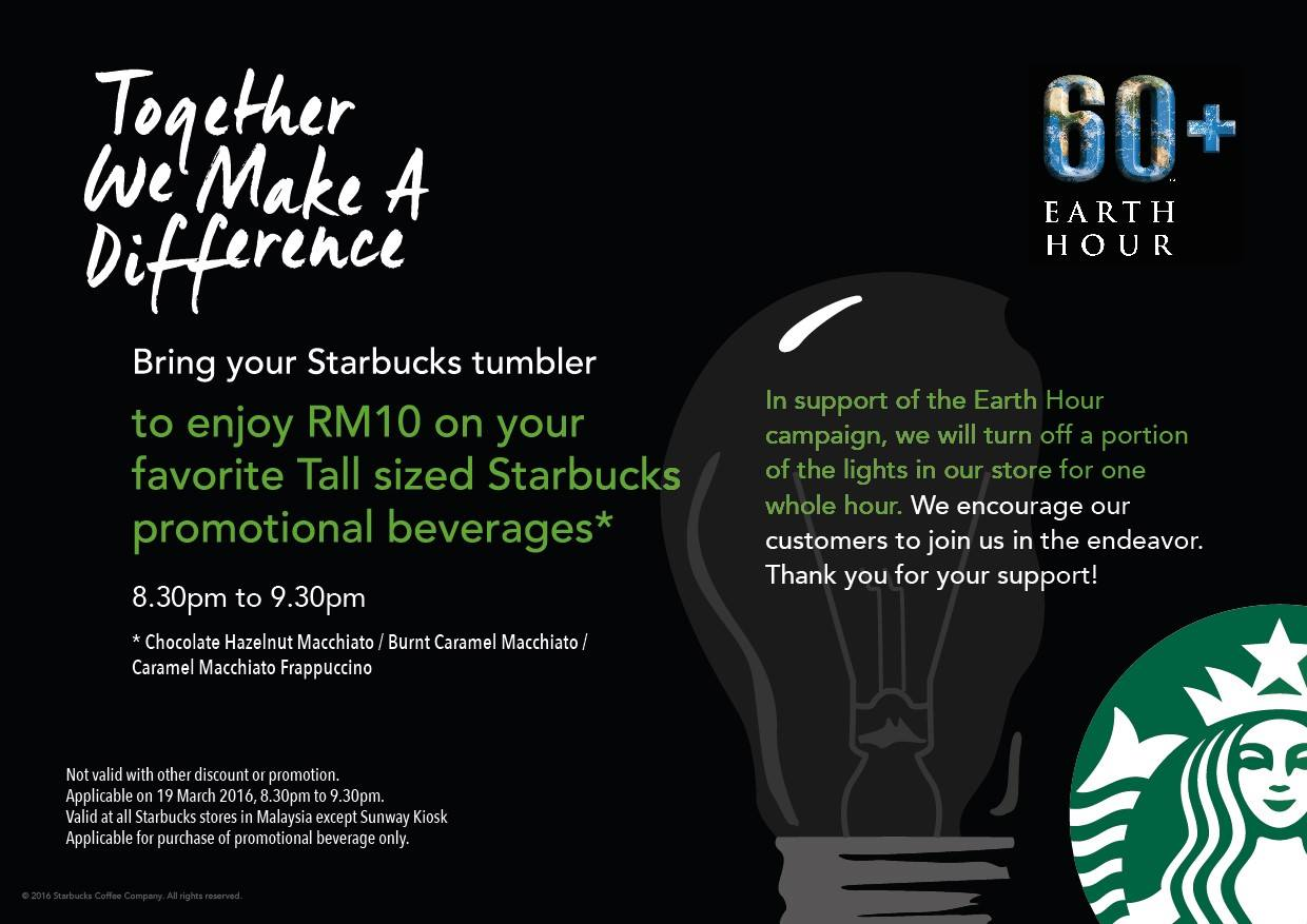 Starbucks Promotion -  RM10 on EarthHour