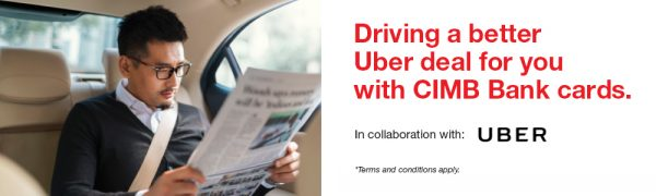 Enjoy UBER free rides and Cash Back with CIMB