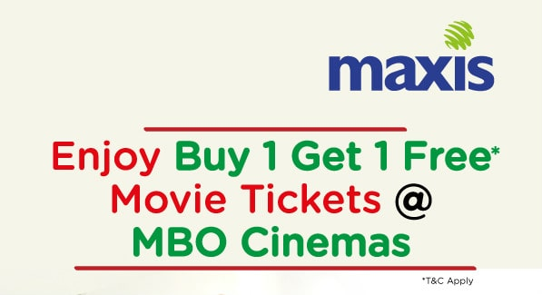 MBO Cinemas BUY 1 FREE 1 from Maxis Rewards